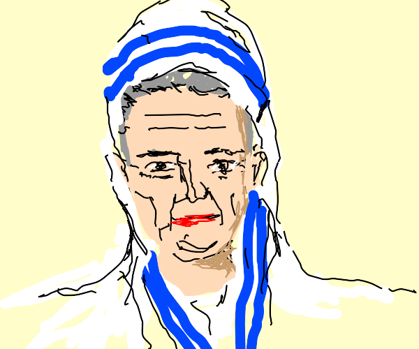 Dustin Hoffman as Mother Theresa