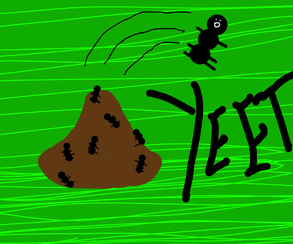 Ant gets yeeted from anthill