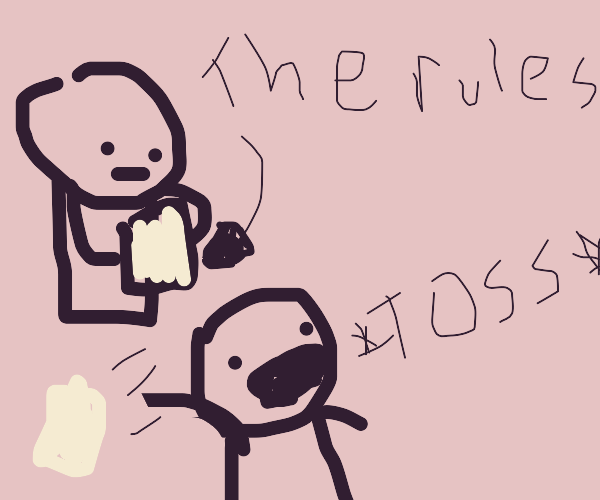 Someone didn't read the drawception rules