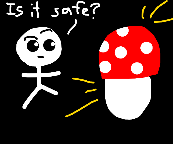 Person Confused On Mushroom If It's Safe