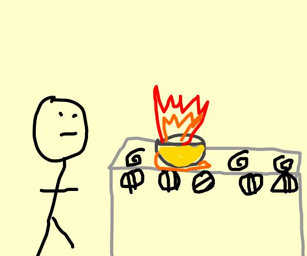 Burning soup!