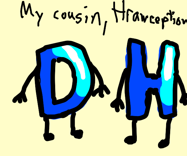 Drawception D's cousin H