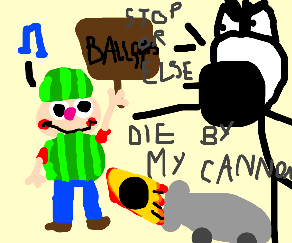 stop singing or get cannoned, melon boy