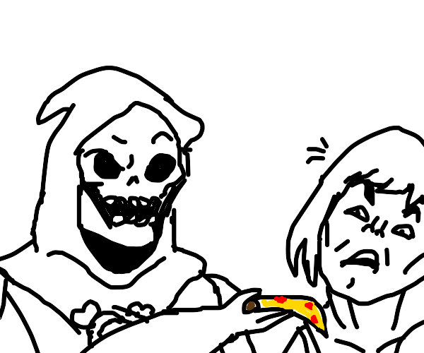 EAT THE PIZZA, HE-MAN!