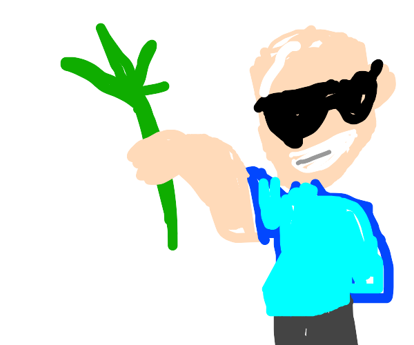 Sunglasses Guy proud of his Weed plant