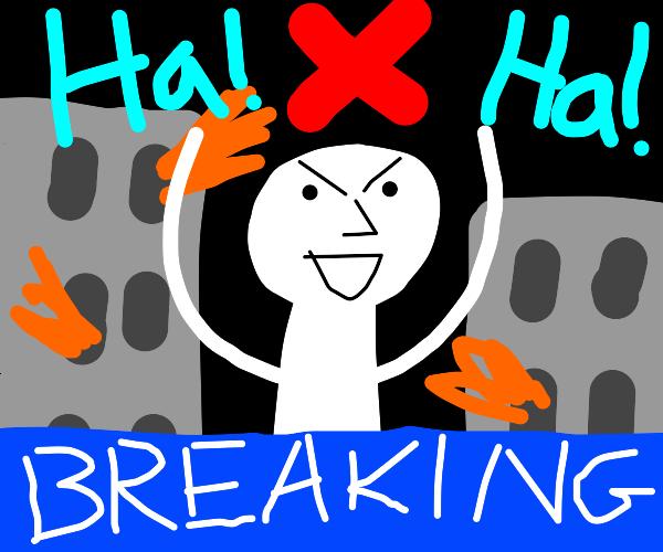 Breaking news: man with X, terrorizes city