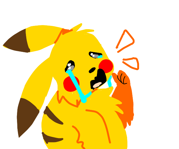 Pikachu crying at you