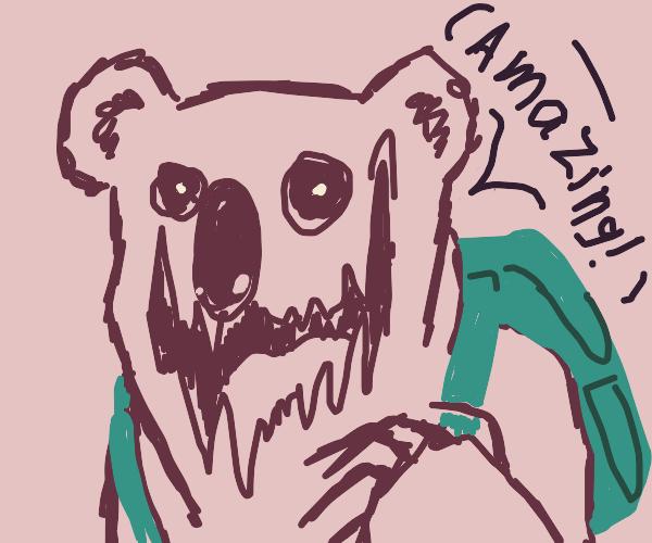 Monster koala thing w/ backpack says amazing