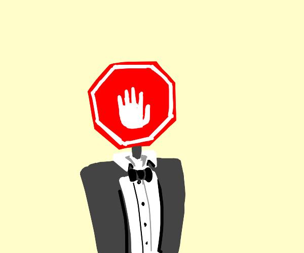 Dapper stop sign