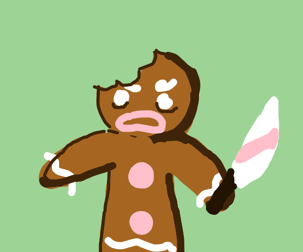 If you bite gingerbread cookie, he get angry