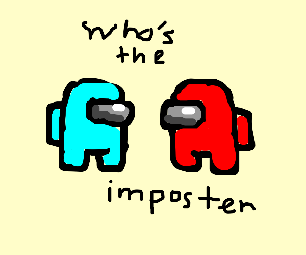 who's the imposter ?
