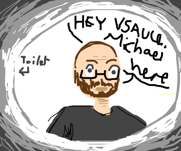 Michael talks to hisfriend Vsauce from toilet