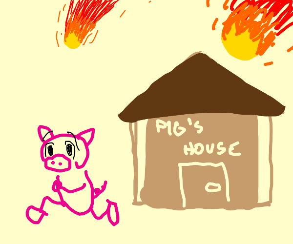 Pig's House in the Path of Destruction