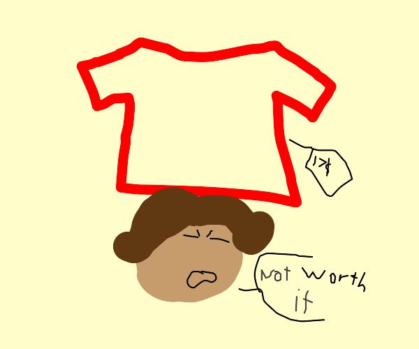 a shirt not worth 17 dollars
