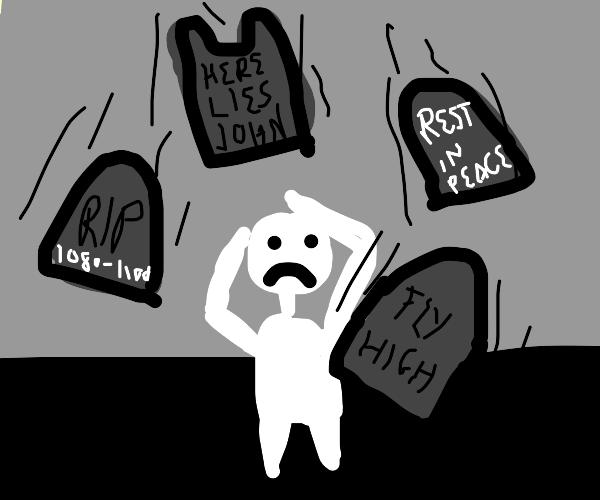 Its raining gravestones .... poor dude
