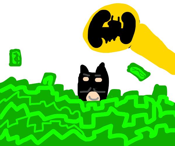 Batman be rollin' in Phat stacks of cash