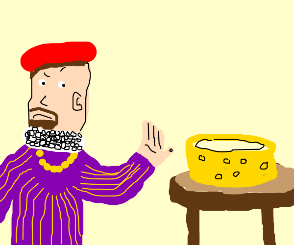 Renaissance man hates cheese
