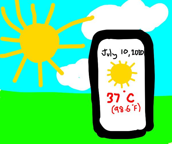 The summer air is body temperature