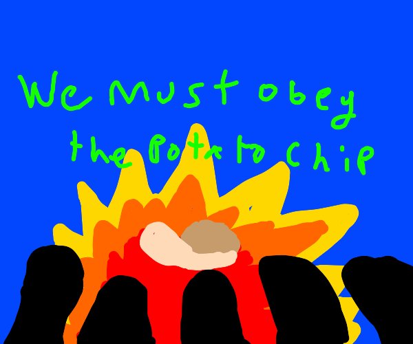 we all must obey the potato chip