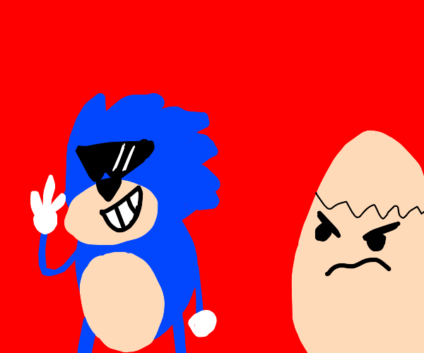 Humpty Dumpty hates that Sonic is a sellout