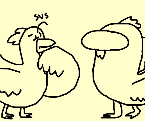 Sussy Chicken