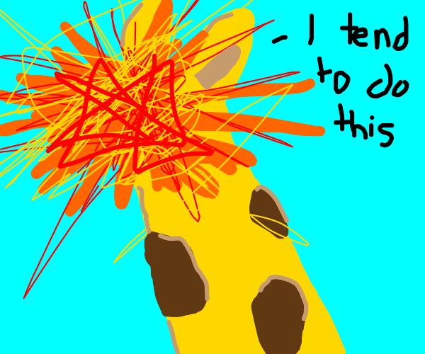 Explosive giraffe