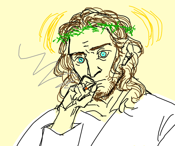 Jesus smokes and he is shocked