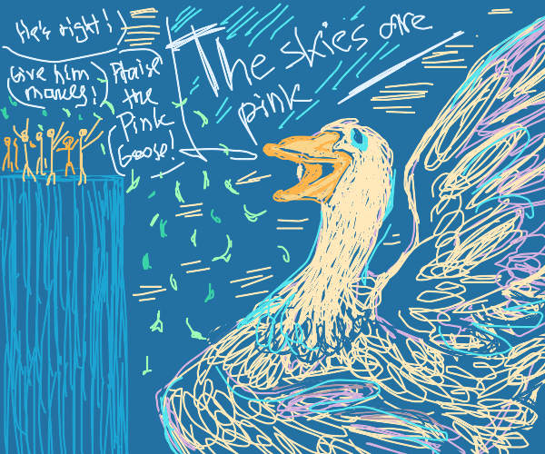 giant hot pink goose tells lies for money
