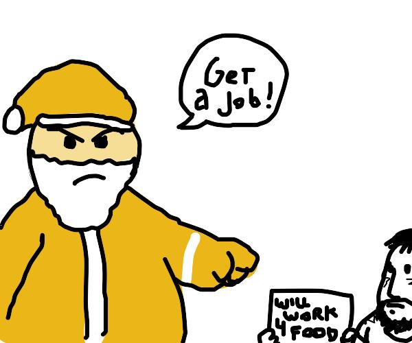 Santa berates the homeless