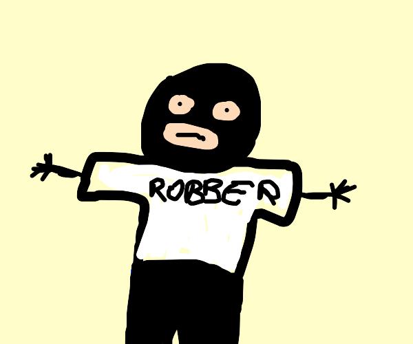 Robber wearing a T-Shirt