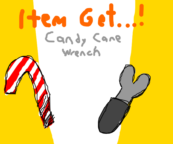 You won a candy cane and a...wrench