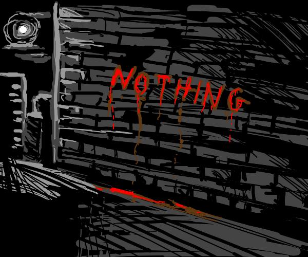 """""""Nothing"""" is written"""