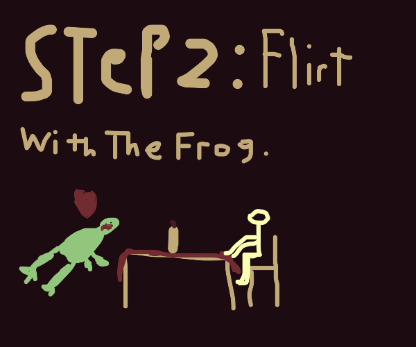 Step 1: buy a frog some dinner