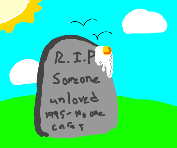 R.I.P. tombstone for someone unloved