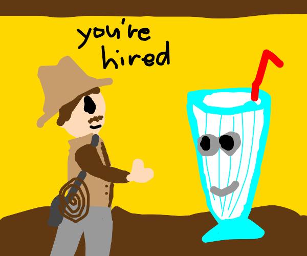 Indiana Jones hiring Milkshake