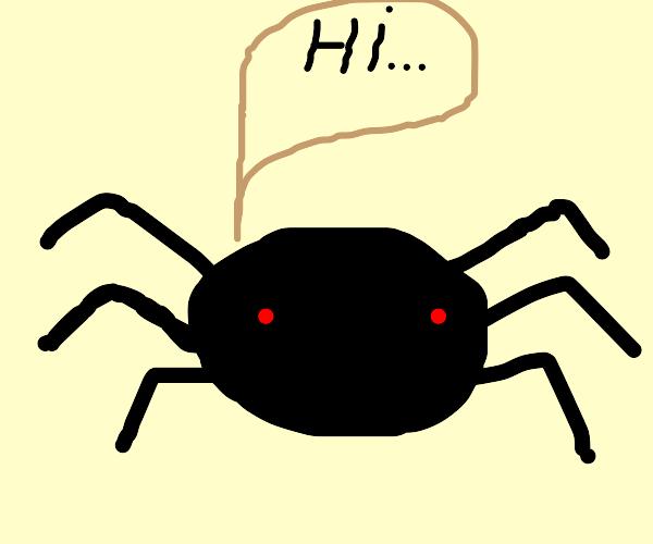evil spider saying hi