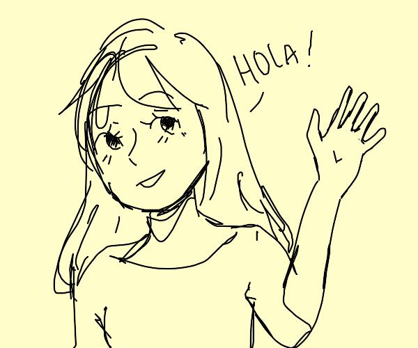 spanish girl greets you