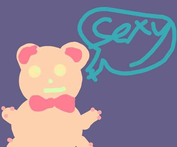 """Teddy bear says """"sexy"""""""