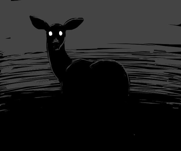 Very disturbing deer.