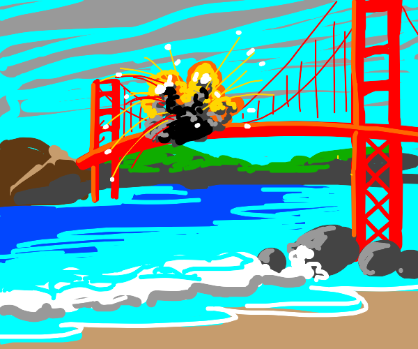 An explosion on the golden gate bridge.