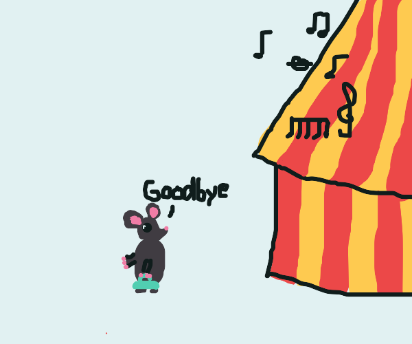 Little mouse says goodbye to the circus