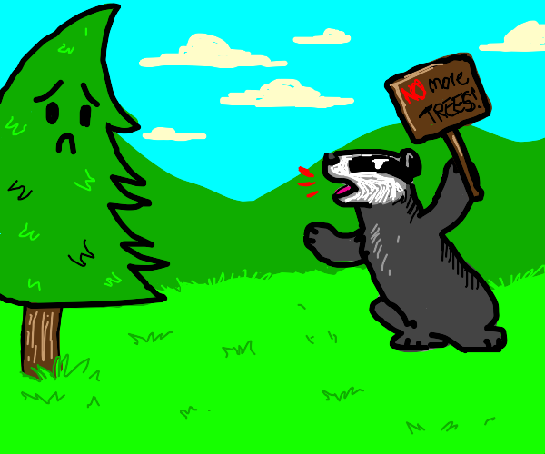Badger protests against trees