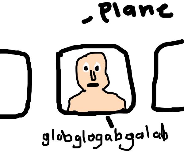 Globglogabgalab on an airplane
