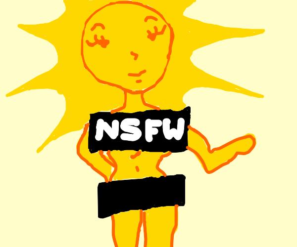 the sun is NSFW