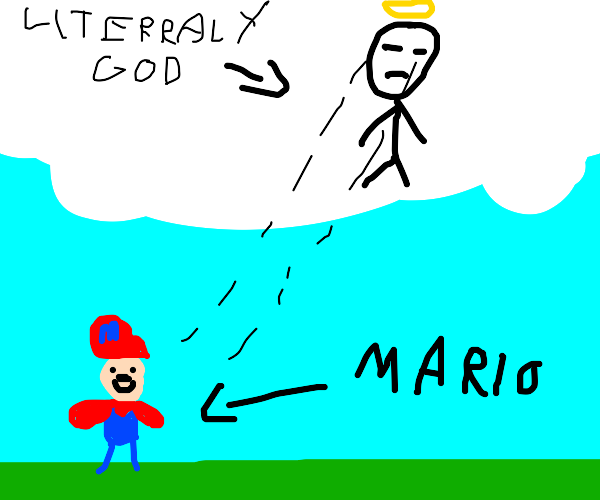 The face of a bitter God looks down; it Mario
