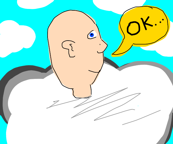 Bald man in clouds saying ok