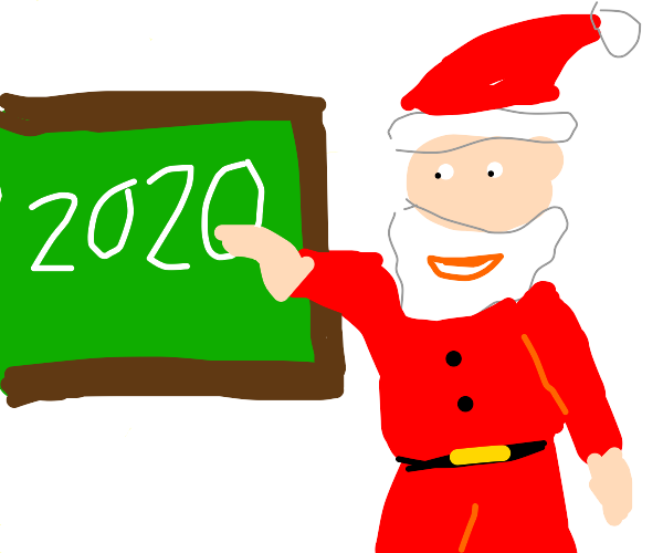 Santa Is teaching about 2020