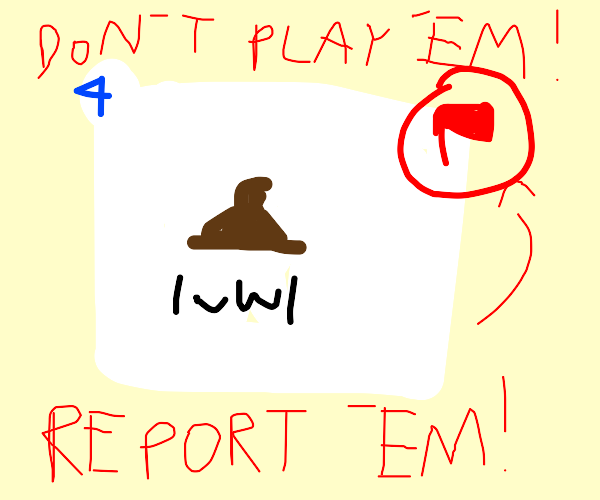 REPORT troll panels in queue, don't PLAY 'em!