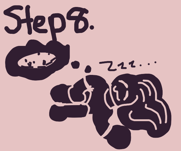 Step 7: Eat cookies & milk to make you sleep