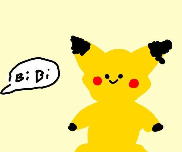 Saying bi to Pikachu